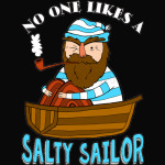 No One Likes A Salty Sailor