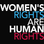 Womens Rights are Human Rights