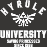 Hyrule University - Saving Princesses since 1986 - Legend of Zelda