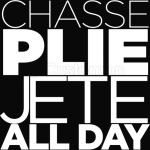 chasse plie jete all day