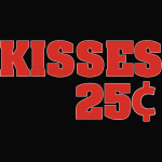 Kisses 25 Cent