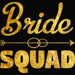 Bride Squad - Team Bride Bachelorette Party