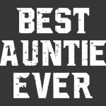Best Auntie Ever, Aunt Day