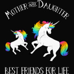 Mother and Daughter  Unicorn T-Shirt