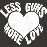 Less Guns More Love T-Shirt