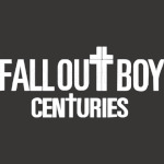 Fall Out Boy Centuries
