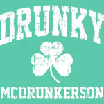 Drunky McDrunkerson St. Patrick's