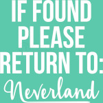 If Found, Please Return to Neverland