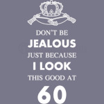 60 th birthday jealous at 60 crown design