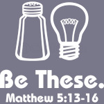 Be These Salt and Light Christian Matthew