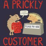 A Prickly Customer