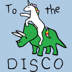 To The Disco  (Riding Triceratops)