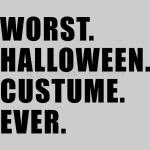 Worst Halloween Costume Ever