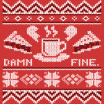 Ugly Sweater - Damn Fine Sweater