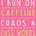 Caffeine Chaos Cuss Hanes Tagless