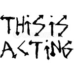 This is Acting