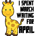 I Spent March Waiting For April