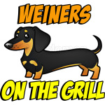 Weiners on the Grill Weiner Dog Funny Dachshund