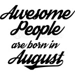 Awesome People Born August