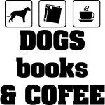 Dogs Books and Coffee