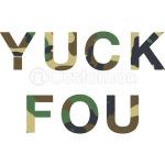 Yuck Fou Slogan - Camo