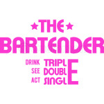 THE BARTENDER -  PINK
