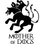 Mother of Dogs Game of Thrones