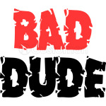 Bad-Dude-Perfect-