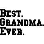 Best. Grandma. Ever.