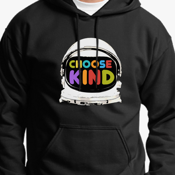 Choose Kind Hoodie KajzGh2q