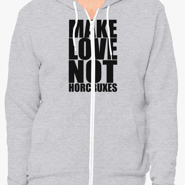 Buy Make Love Unisex Zip-Up Hoodie, 16025