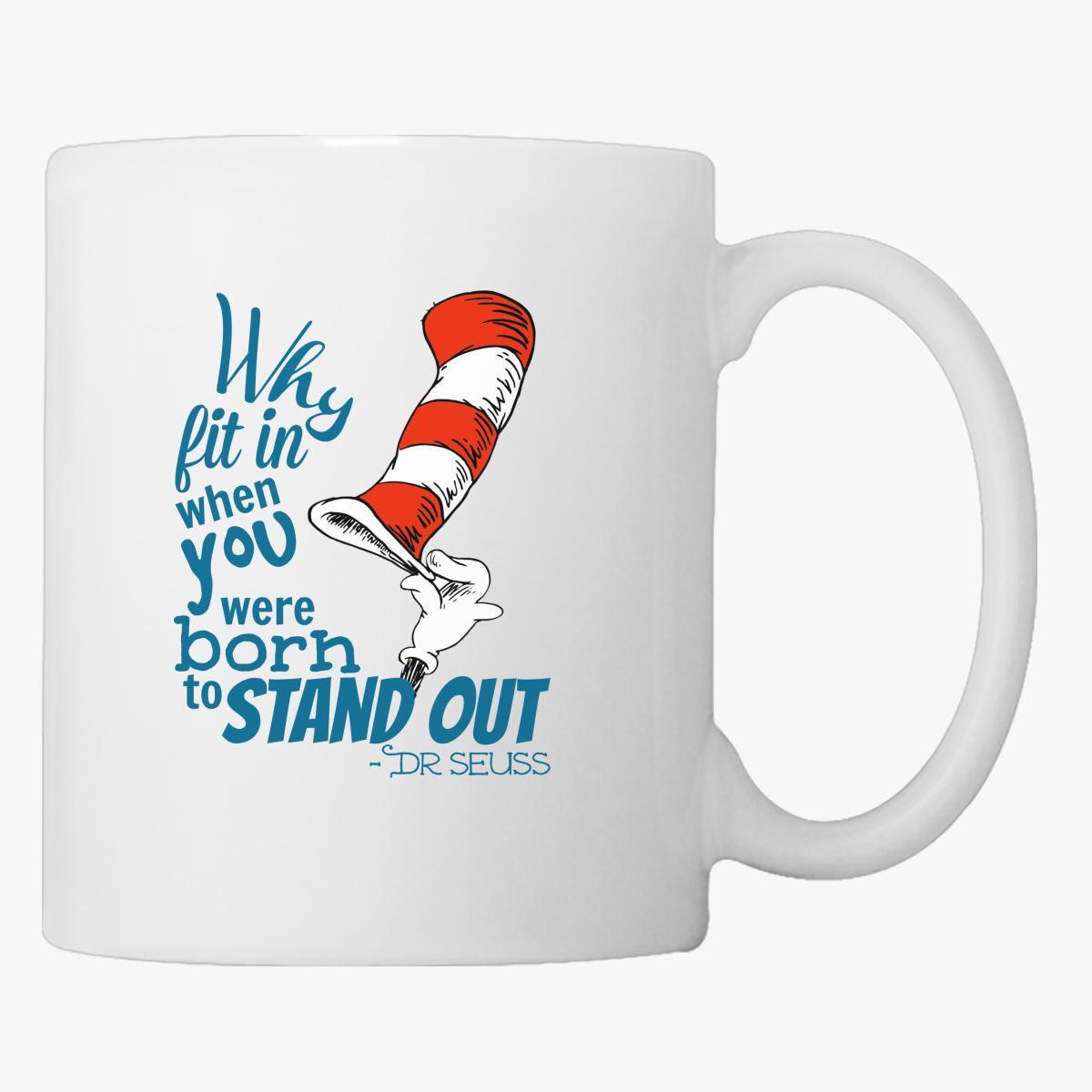 Dr. Seuss Inspiration Quote Coffee Mug