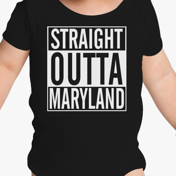 Buy Straight Outta Maryland Baby Onesies, 192688