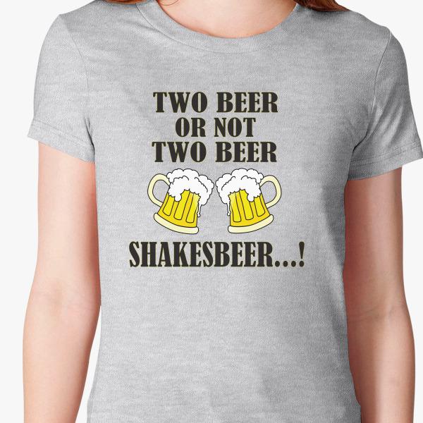 Buy Shakesbeer Women's T-shirt, 38430