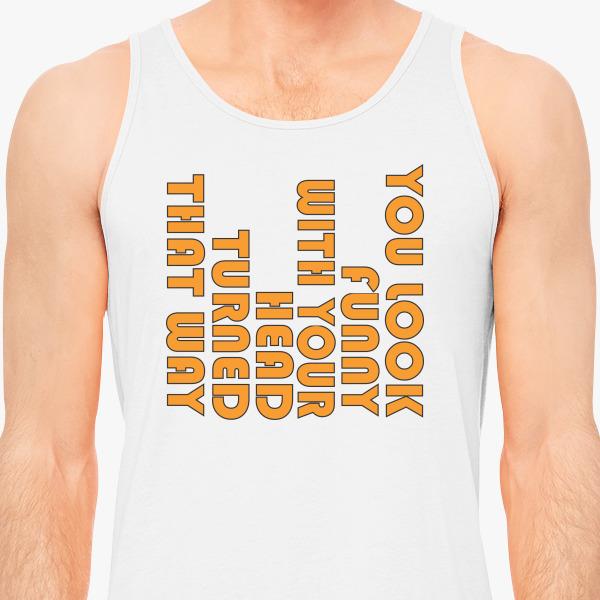 Buy Look Funny Men's Tank Top, 38673