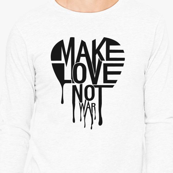 Buy MAKE LOVE NOT WAR Long Sleeve T-shirt, 400106