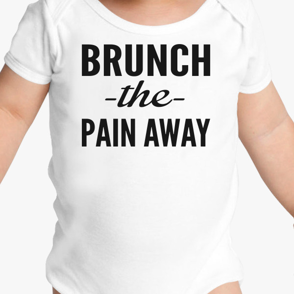 Buy Brunch Pain Away Baby Onesies, 577579