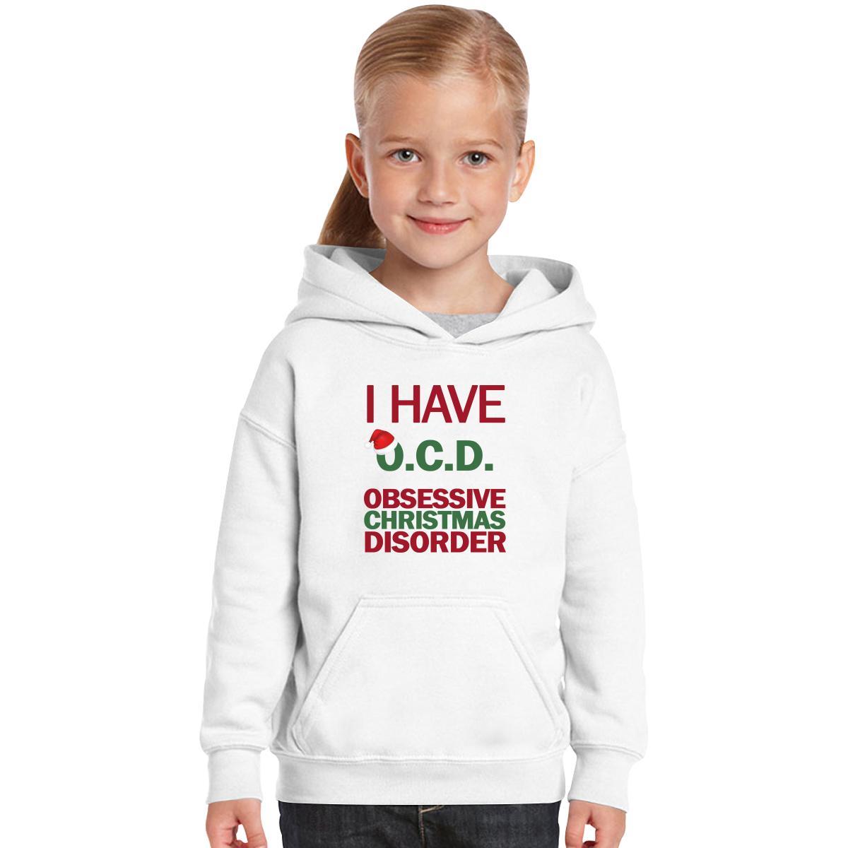 I Have O.C.D. Obsessive Christmas Disorder Kids Hoodie   Customon.com