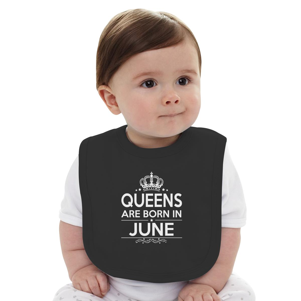 Cute queens are born in june baby bib customon com